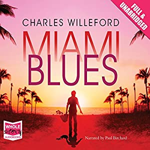 Miami Blues Hörbuch