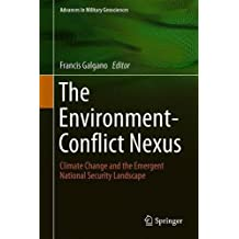 The Environment-Conflict Nexus: Climate Change and the Emergent National Security Landscape