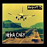 Airport 5 by Moka Only