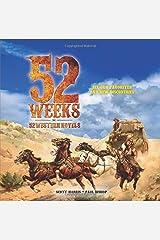 52 Weeks: 52 Western Novels Paperback