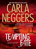 Tempting Fate by Carla Neggers front cover