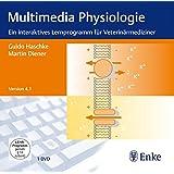 Multimedia Physiologie: Ein interaktives Lernprogramm für Veterinärmediziner