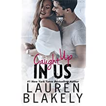 Caught Up In Us (Caught Up in Love Book 1) (English Edition)