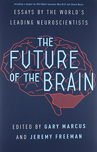 Image of The Future of the Brain: Essays by the World's Leading Neuroscientists