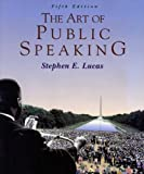 The Art of Public Speaking, PowerWeb and Topic Finder, Lucas, Stephen E., 0070390150