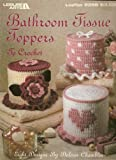 Leisure Arts Bathroom Tissue Toppers To Crochet (Leaflet 2358)