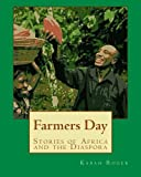 Farmers Day: Stories of Africa and the Diaspora