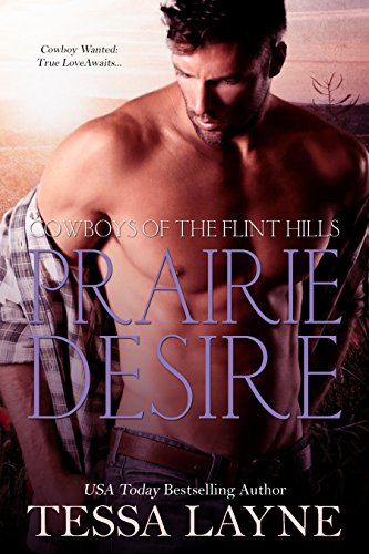 Prairie Desire: Cowboys of the Flint Hills by [Layne, Tessa]