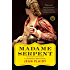 Madame Serpent: (Catherine De' Medici Novel) (Catherine De' Medici Book 1)