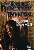 The Horrible Doctor Bones