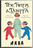 The Twins and Tabiffa, Constance Heward, 0517093529