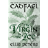 The Virgin In The Ice (Chronicles Of Brother Cadfael)
