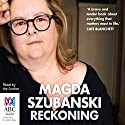 Reckoning: A Memoir Audiobook by Magda Szubanski Narrated by Magda Szubanski