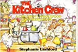 The Kitchen Crew, Stephanie Lashford, 0906798639