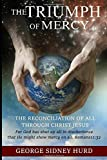 The Triumph of Mercy: The Reconciliation of All through Jesus Christ