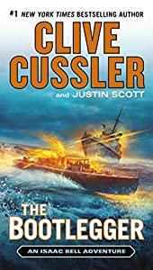 The Bootlegger (Isaac Bell series Book 7)