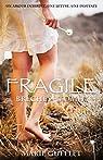 Fragile (BRÈCHES t. 1) par Gufflet