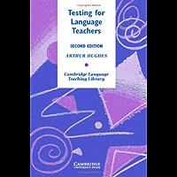 Testing for Language Teachers (Cambridge Language Teaching Library)