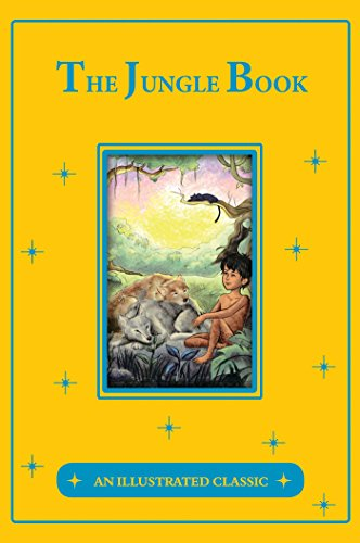 The Jungle Book: An Illustrated Classic