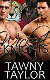 Wicked Knights (An alpha shifter erotic romance) (Claimed by the Beast Book 2)