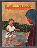 img - for My Bible friends, book 1: Baby Moses and Baby Jesus; book / textbook / text book