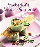 Zauberhafte Asia-Momente für dich!