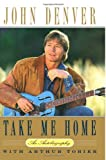 Take Me Home, John Denver, 1495958760