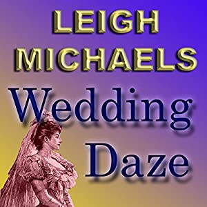 Wedding Daze Audiobook