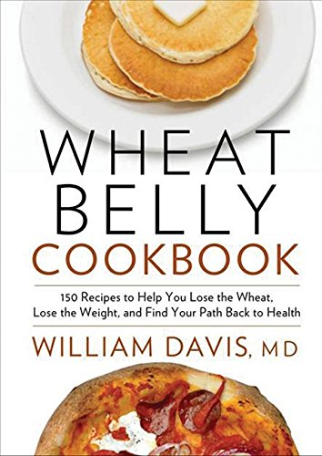Download wheat belly cookbook 150 recipes to help you lose the download wheat belly cookbook 150 recipes to help you lose the wheat los book pdf audio idw4nzqo2 forumfinder Choice Image