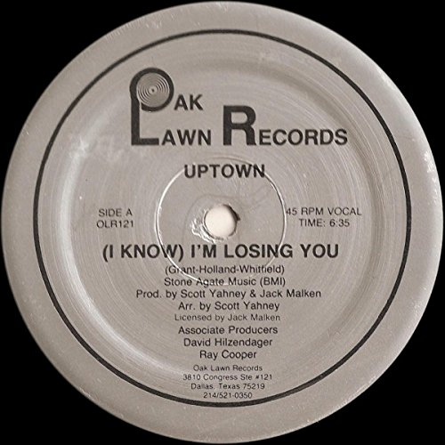 UPTOWN I KNOW I'M LOSING YOU vinyl record (Oak Lawn Records Vinyl)