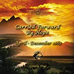 Carried Forward By Hope: # 6 in the Bregdan Chronicles Historical Fiction Romance Series | Ginny Dye