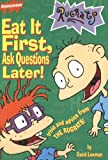 Eat It First, Ask Questions Later!, David Lewman, 0689821840