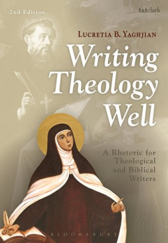 Writing Theology Well 2nd Edition: A Rhetoric for Theological and Biblical Writers by imusti