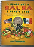 img - for I Never Met a Salsa I Didn't Like book / textbook / text book