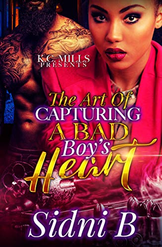 The Art Of Capturing A Bad Boy's Heart