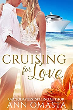 Cruising for Love: A second chance romance (The Escape Series Book 2)