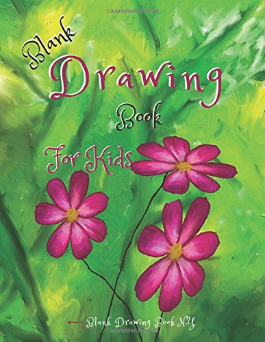 Download Blank Drawing Book For Kids : White paper 8.5 x 11 inches, 120 pages: Blank Book Draw Art Creativity Large Size (Volume 22) pdf epub