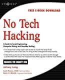 img - for No Tech Hacking: A Guide to Social Engineering, Dumpster Diving, and Shoulder Surfing book / textbook / text book
