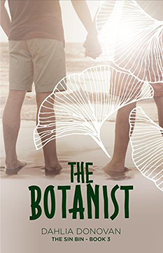 The Botanist by Dahlia Donovan, The Sin Bin Book #3 | amazon.com