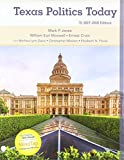 img - for Bundle: Texas Politics Today 2017-2018 Edition, Loose-Leaf Version,18th + MindTap Political Science, 1 term (6 months) Printed Access Card book / textbook / text book