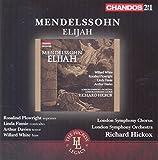 Mendelssohn: Elijah [Willard White, Rosalind Plowright, Linda Finnie, Arthur Davies, Richard Hickox] [Chandos: CHAN 241-48]