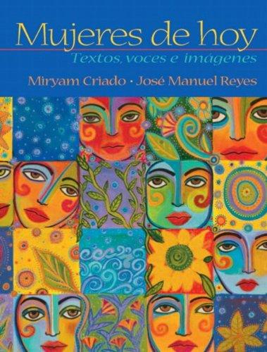 Mujeres de hoy: textos, voces e imágenes