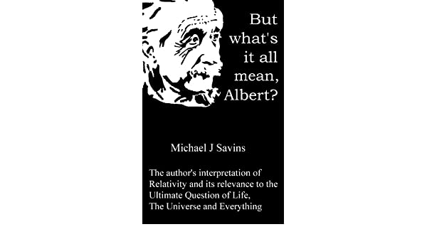 But whats it all mean, Albert?