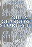 Great Glasgow Stories, John Burrowes, 1840182202