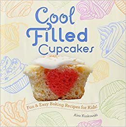 Cool Filled Cupcakes Fun Easy Baking Recipes For Kids