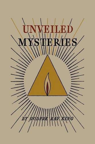 Unveiled Mysteries (I Am Discourses Volume 1)