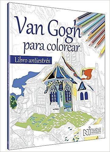 Van Gogh para colorear: NUEVA IMAGEN: 9786077444435: Amazon.com: Books