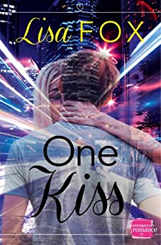 One Kiss: HarperImpulse Contemporary Romance (A Novella) by [Fox, Lisa]