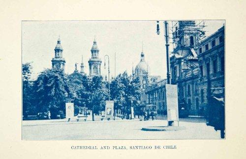1909 Print Catedral Metropolitana de Santiago Chile Metropolitan Cathedral Plaza - Original Halftone (Cathedral Plaza)
