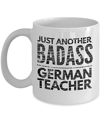 Just Another Badass German Teacher Mug - Cool Coffee Cup